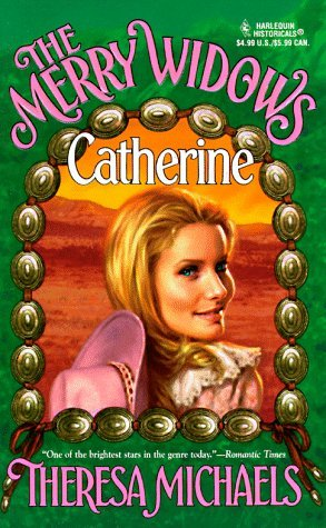 The Merry Widows...Catherine by Theresa Michaels