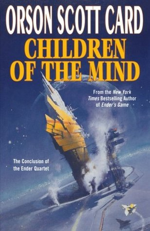 Children of the Mind (The Ender Quintet, #5)