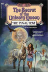 The Final Test (The Secret of the Unicorn Queen, #3)