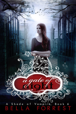 A Gate of Night (A Shade of Vampire, #6)