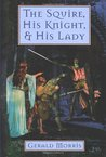 The Squire, His Knight, and His Lady (The Squire's Tales, #2)