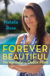 Natalia Rose's Detox Guide to Youth Regeneration: Achieving Timeless Beauty
