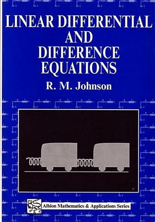 Linear Differential and Difference Equations: A Systems Approach for Mathematicians and Engineers