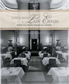 Lunch with Lady Eaton: Inside the Dining Rooms of a Nation