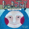 Dorothy: A Different Kind of Friend