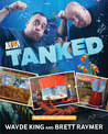 Tanked: The Official Companion