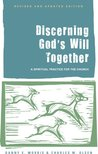 Discerning God's Will Together (Revised and Updated Edition)