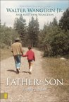 Father & Son: Finding Freedom