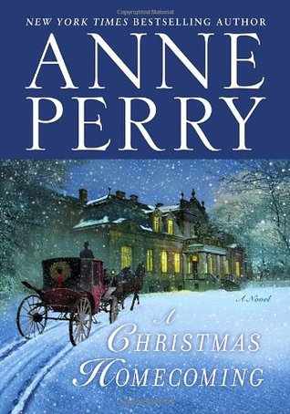 A Christmas Homecoming by Anne Perry