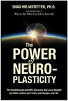 The Power of Neuroplasticity