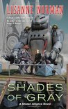 Shades of Gray (Sholan Alliance, #8)