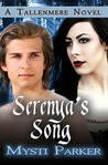 Serenya's Song (Tallenmere, #2)