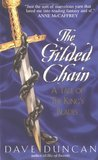 The Gilded Chain (The King's Blades, #1)