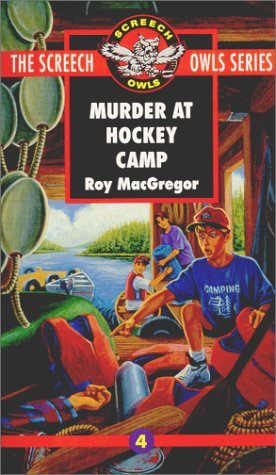 Murder at Hockey Camp (Screech Owls, #4)