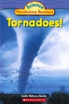 Tornadoes! (Science Vocabulary Readers)