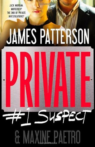 Private #1 Suspect by James Patterson