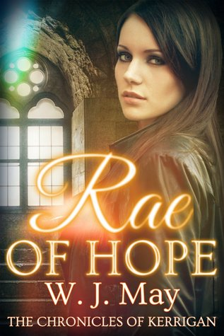 Rae of Hope by W.J. May