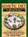 The Kemetic Diet by Muata Ashby