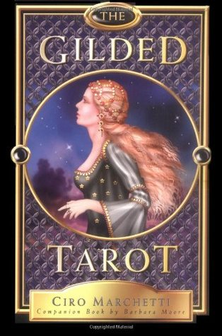 The Gilded Tarot by Barbara Moore