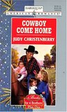 Cowboy Come Home (Brides for Brothers, #5)