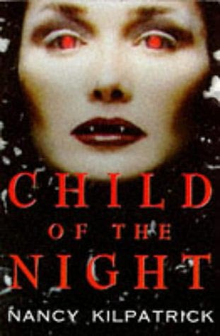 Child of the Night (Power of the Blood, #1)