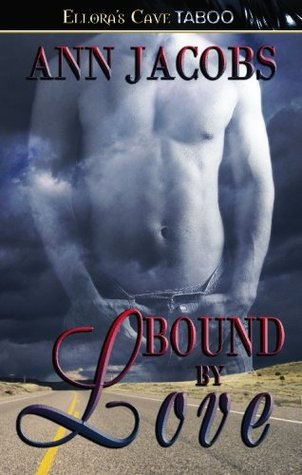 Bound by Love by Ann Jacobs