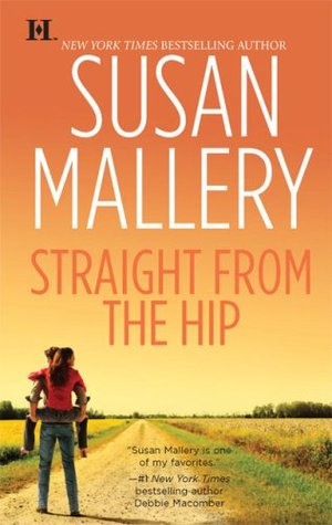 Straight from the Hip (Lone Star Sisters, #3)