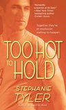 Too Hot to Hold (Hold Trilogy, #2)