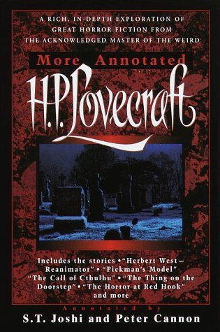 More Annotated H.P. Lovecraft by H.P. Lovecraft