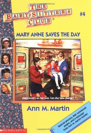 Mary Anne Saves the Day by Ann M. Martin