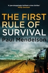 The First Rule of Survival by Paul Mendelson