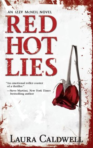 Red Hot Lies by Laura Caldwell