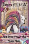 Out from Under the Polar Bear - A Romantic Comedy