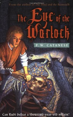 The Eye of the Warlock by P.W. Catanese