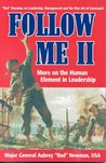 Follow Me II: More on the Human Element in Leadership (Follow Me (World Books Paperback)) (v. 2)