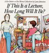 If This Is A Lecture, How Long Will It Be? (For Better or For Worse, #9)