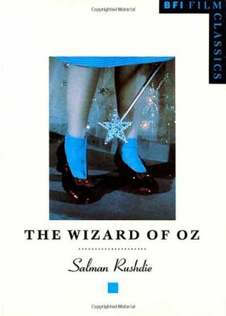 The Wizard of Oz by Salman Rushdie