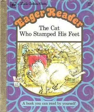 The Cat Who Stamped His Feet