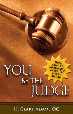 You Be the Judge by H. Clark Adams