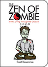 The Zen of Zombie...