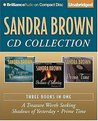 Sandra Brown CD Collection 2: A Treasure Worth Seeking, Shadows of Yesterday, Prime Time