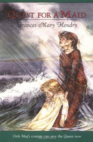 Quest for a Maid by Frances Mary Hendry