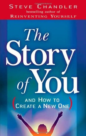 The Story of You by Steve Chandler
