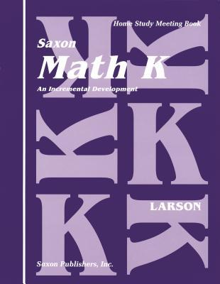 Math K: an Incremental Development (Home Study Meeting Book)