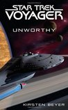 Unworthy by Kirsten Beyer