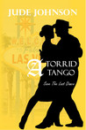 A Torrid Tango by Jude Johnson