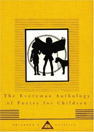 The Everyman Anthology of Poetry for Children by Gillian Avery