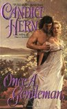 Once a Gentleman (Ladies' Fashionable Cabinet, #3)