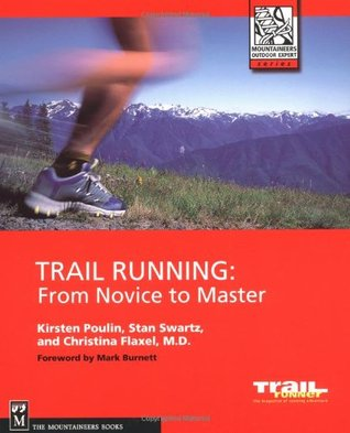 Trail Running: From Novice to Master