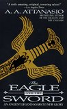 The Eagle and the Sword (Arthor, #2)